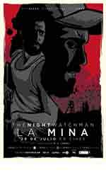 The Night Watchman. La mina